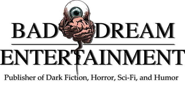 Bad Dream Entertainment